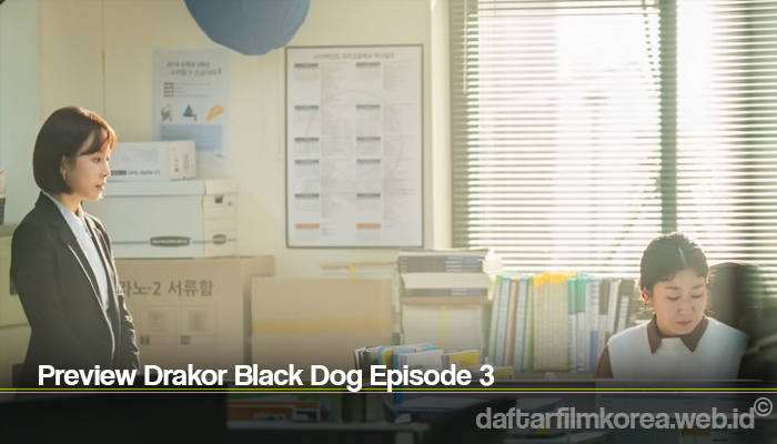 Preview Drakor Black Dog Episode 3