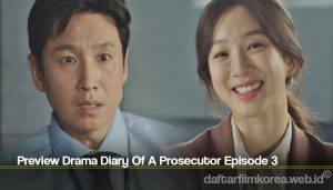 Preview Drama Diary Of A Prosecutor Episode 3
