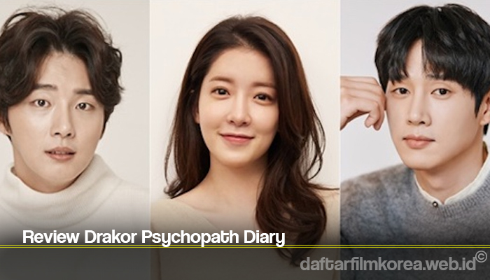 Review Drakor Psychopath Diary
